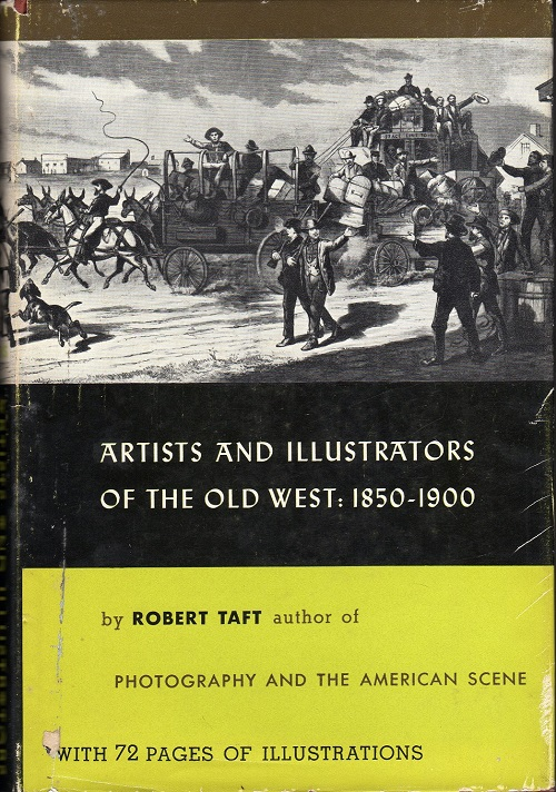 ARTISTS AND ILLUSTRATORS OF THE OLD WEST: 1850 – 1900.