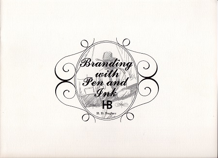 Bugbee, H. D.  BRANDING WITH PEN AND INK.