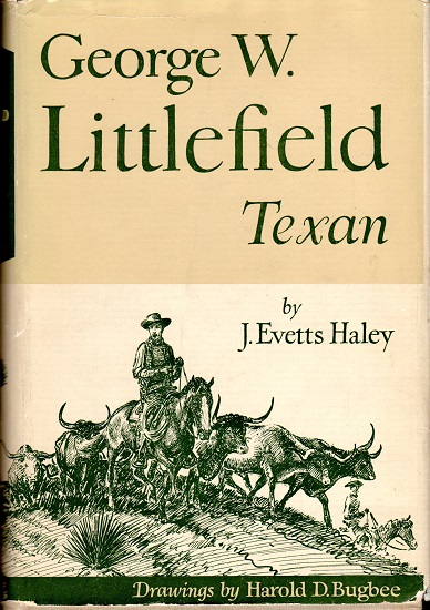 GEORGE W. LITTLEFIELD TEXAN.