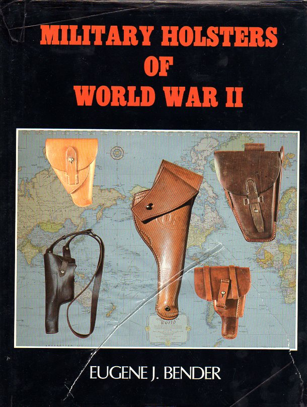 MILITARY HOLSTERS OF WORLD WAR II