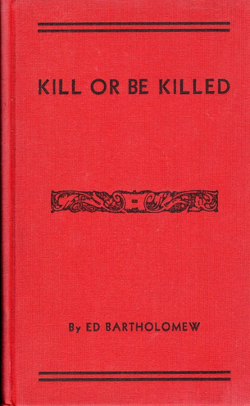 KILL OR BE KILLED…