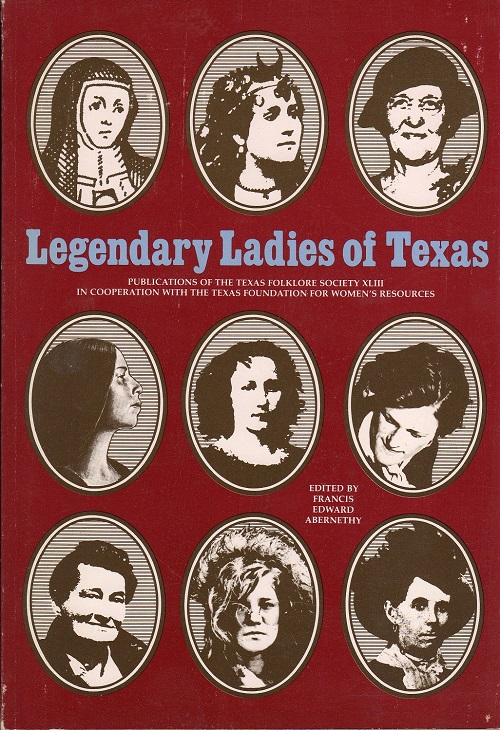 LEGENDARY LADIES OF TEXAS…
