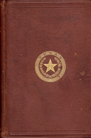 HISTORY OF TEXAS, FROM ITS DISCOVERY AND SETTLEMENT….